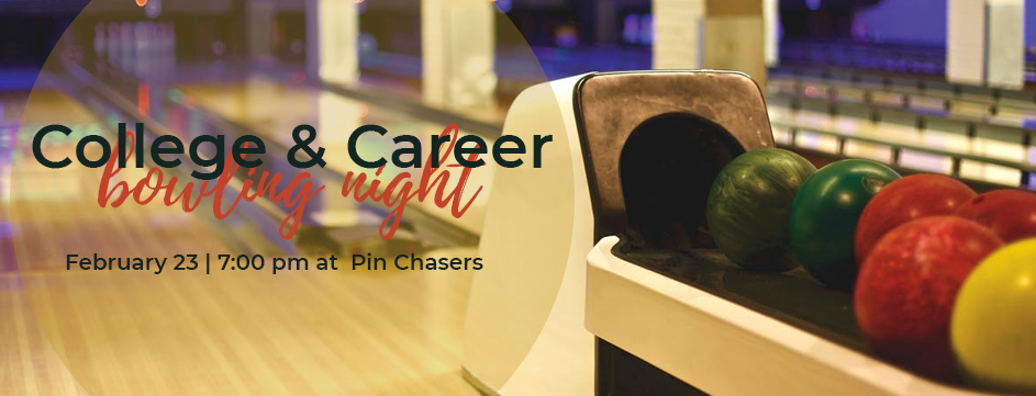 College and Career Bowling Night _Banner