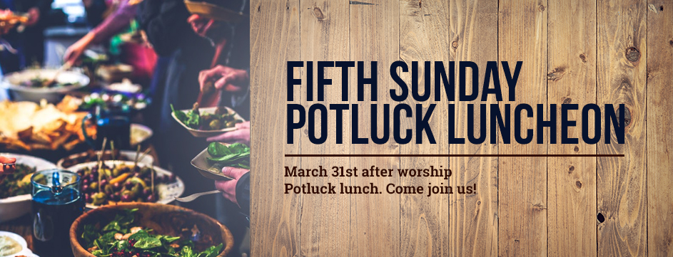 Fifth Sunday Potluck Luncheon_Banner 2